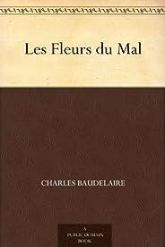 Les Fleurs du Mal (惡之花(法文版)) (免費公版書) (French Edition)