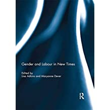 Gender and Labour in New Times (English Edition)