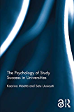 The Psychology of Study Success in Universities (English Edi…