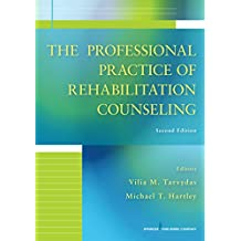 The Professional Practice of Rehabilitation Counseling, Second Edition (English Edition)
