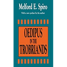 Oedipus in the Trobriands (English Edition)
