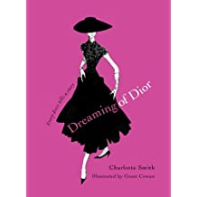 Dreaming of Dior: Every Dress Tells a Story (English Edition)