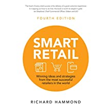 Smart Retail: Winning ideas and Strategies from the most successful retailers in the world (English Edition)