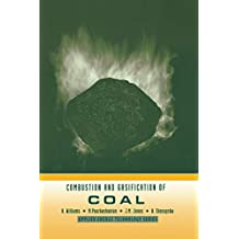 Combustion and Gasification of Coal (Applied Energy Technology Series) (English Edition)
