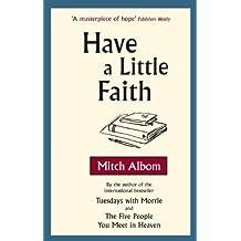 Have A Little Faith (English Edition)