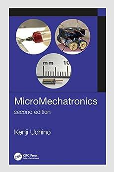 """MicroMechatronics, Second Edition (English Edition)"",作者:[Kenji Uchino]"