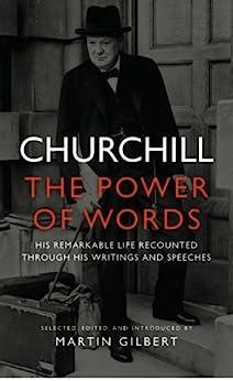 """Churchill: The Power of Words (English Edition)"",作者:[Winston Churchill, Martin Gilbert]"