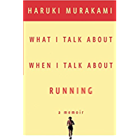 What I Talk About When I Talk About Running (Vintage Interna…