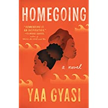Homegoing: A novel (English Edition)