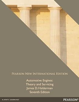 """Automotive Engines: Pearson New International Edition PDF eBook: Theory and Servicing (English Edition)"",作者:[James D. Halderman]"