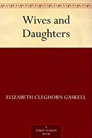 Wives and Daughters (免費公版書) (English Edition)
