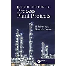 Introduction to Process Plant Projects (English Edition)