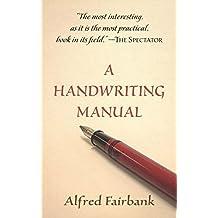 A Handwriting Manual (English Edition)