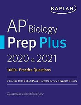 """AP Biology Prep Plus 2020 & 2021: 3 Practice Tests + Study Plans + Review + Online (Kaplan Test Prep) (English Edition)"",作者:[Kaplan Test Prep]"