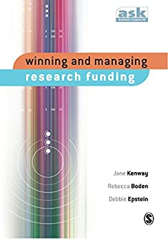 """""""Winning and Managing Research Funding (The Academic′s Support Kit) (English Edition)"""",作者:[Jane Kenway, Rebecca Boden, Debbie Epstein]"""