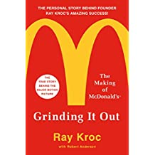 Grinding It Out: The Making of McDonald's (English Edition)