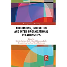 Accounting, Innovation and Inter-Organisational Relationships (Routledge Studies in Accounting) (English Edition)