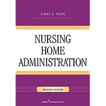 Nursing Home Administration (English Edition)