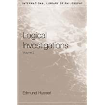 Logical Investigations Volume 2 (International Library of Philosophy) (English Edition)