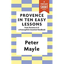 Provence in Ten Easy Lessons (A Vintage Short) (English Edition)