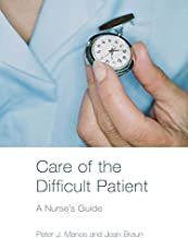 Care of the Difficult Patient: A Nurse's Guide (English Edition)
