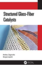 Structured Glass-Fiber Catalysts (English Edition)