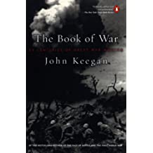 The Book of War: 25 Centuries of Great War Writing (English Edition)