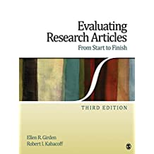 Evaluating Research Articles From Start to Finish (English Edition)