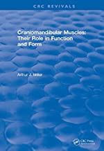 Craniomandibular Muscles: Their Role in Function and Form (CRC Press Revivals) (English Edition)