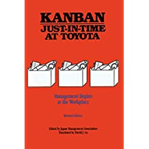 Kanban Just-in Time at Toyota: Management Begins at the Workplace (English Edition)
