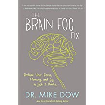 The Brain Fog Fix: Reclaim Your Focus, Memory, and Joy in Just 3 Weeks (English Edition)