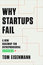 Why Startups Fail: A New Roadmap for Entrepreneurial Success (English Edition)