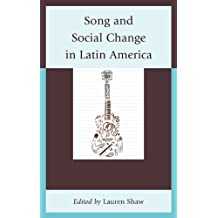 Song and Social Change in Latin America (English Edition)