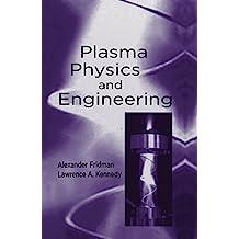 Plasma Physics and Engineering (English Edition)
