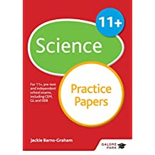 11+ Science Practice Papers: For 11+, pre-test and independent school exams including CEM, GL and ISEB (GP) (English Edition)