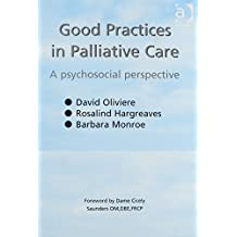 Good Practices in Palliative Care: A Psychosocial Perspective (English Edition)