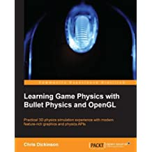 Learning Game Physics with Bullet Physics and OpenGL (English Edition)