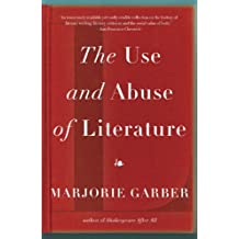The Use and Abuse of Literature (English Edition)