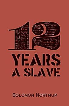 """12 Years a Slave (Word Cloud Classics) (English Edition)"",作者:[Solomon Northup]"