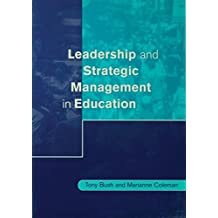 Leadership and Strategic Management in Education (Centre for Educational Leadership and Management) (English Edition)