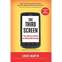 The Third Screen: The Ultimate Guide to Mobile Marketing (English Edition)