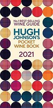 """Hugh Johnson Pocket Wine 2021: New Edition (English Edition)"",作者:[Hugh Johnson]"