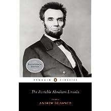 The Portable Abraham Lincoln (Penguin Classics) (English Edition)