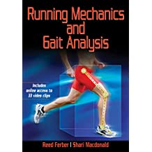 Running Mechanics and Gait Analysis (English Edition)