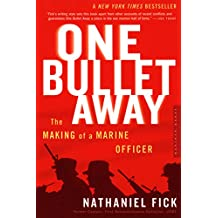 One Bullet Away: The Making of a Marine Officer (English Edition)