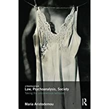 Law, Psychoanalysis, Society: Taking the Unconscious Seriously (English Edition)