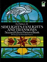 Sidelights, Fanlights and Transoms Stained Glass Pattern Book (Dover Stained Glass Instruction) (English Edition)