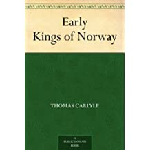Early Kings of Norway (English Edition)