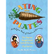 Eating the Plates: A Pilgrim Book of Food and Manners (English Edition)