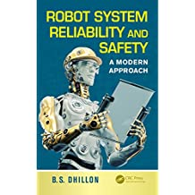 Robot System Reliability and Safety: A Modern Approach (English Edition)